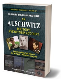 An Auschwitz Doctor's Eyewitness Account
