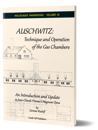 Auschwitz: Technique and Operation of the Gas Chambers