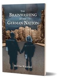 The Brainwashing of the German Nation